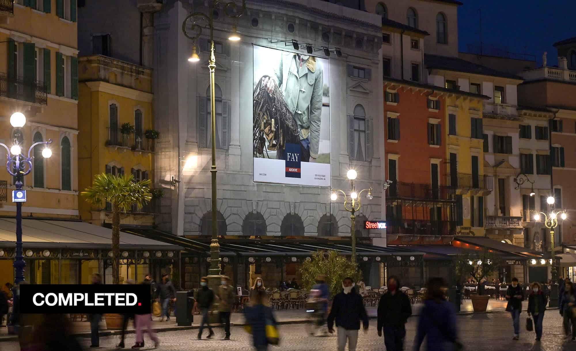 Maxi Affisione a Verona in Piazza Bra Palazzo Malfatti con Fay (fashion)