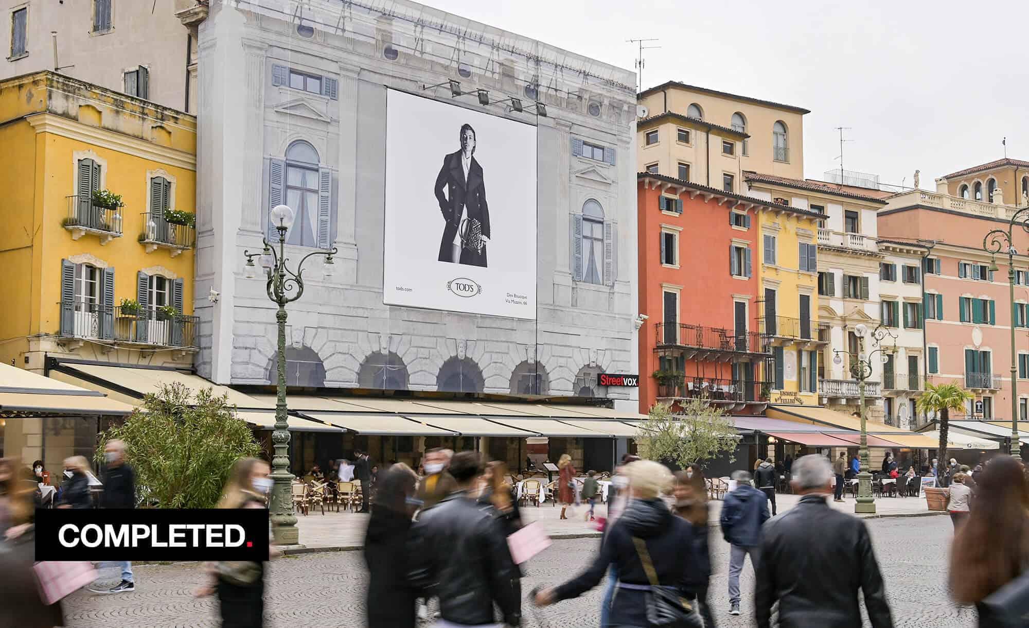 Maxi Affisione a Verona in Piazza Bra Palazzo Malfatti con Tod's (fashion)