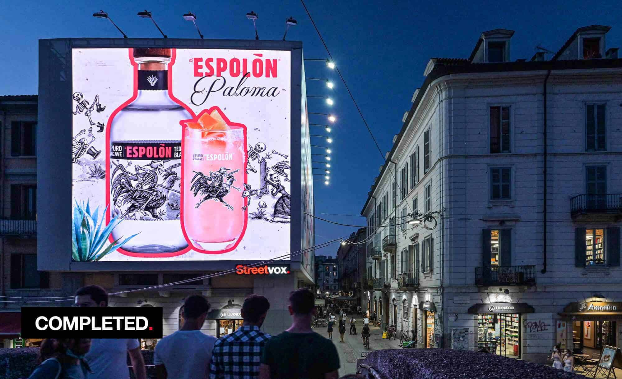 Maxi Affissione Streetvox in Via Corsico 12 sui Navigli a Milano con Espolon Tequila (beverage)