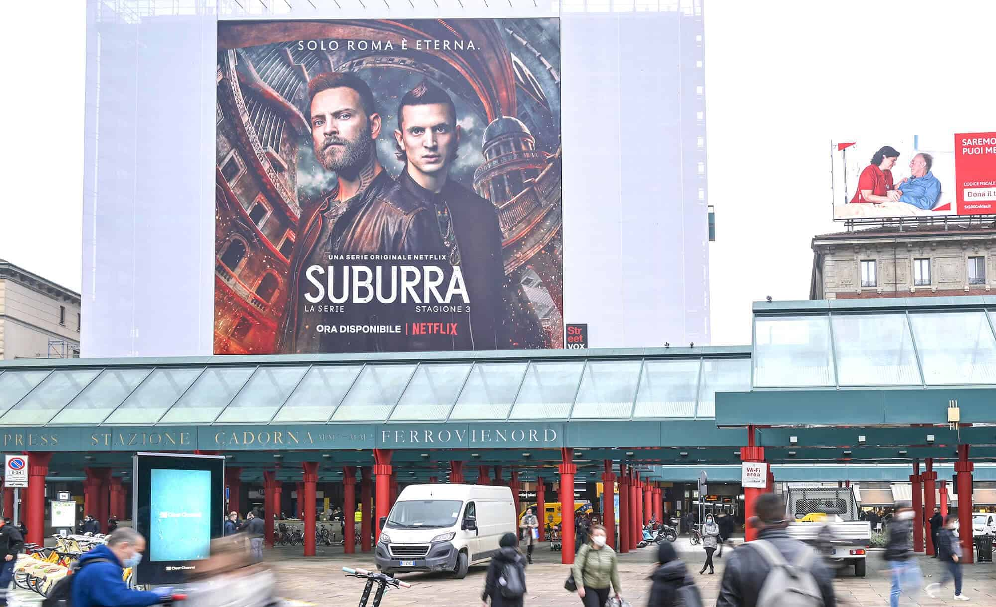 Maxi Affissione a Milano in Cadorna con Netflix Suburra (Entertainment)